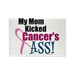 My Mom Kicked Cancer's ASS Rectangle Magnet