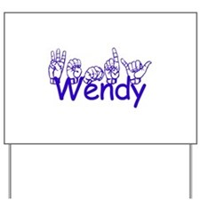 Wendy Yard Sign