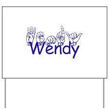 Wendy Yard Sign