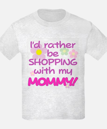 SHOPPING WITH MY MOMMY! T-Shirt