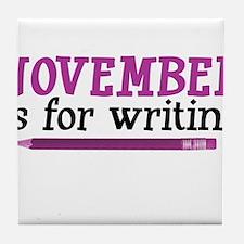 November is for Writing Tile Coaster