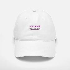 November is for Writing Baseball Baseball Cap