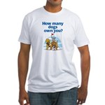 How Many Dogs? Fitted T-Shirt