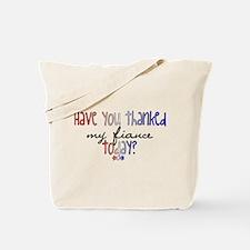 my fiance? Tote Bag