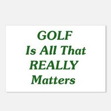 GOLF Is All That REALLY Matters Postcards (8 Pk)