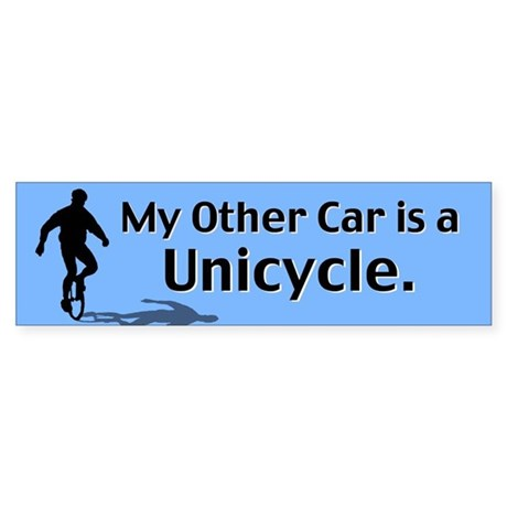 My Other Car is a Unicycle Bumper Sticker