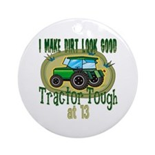 Tractor Tough 13th Ornament (Round)