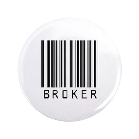 """Broker Barcode 3.5"""" Button"""