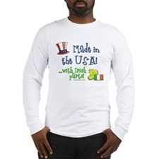 Made in the USA with Irish Parts Long Sleeve T-Shi