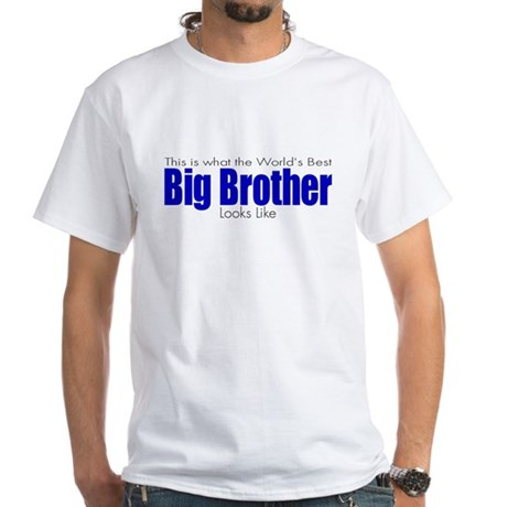 Worlds Best Big Brother White T-Shirt