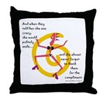 Crazy! Throw Pillow