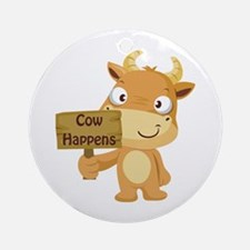 Cow Happens Ornament (Round)