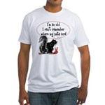 I'm so old... where are my?? Fitted T-Shirt