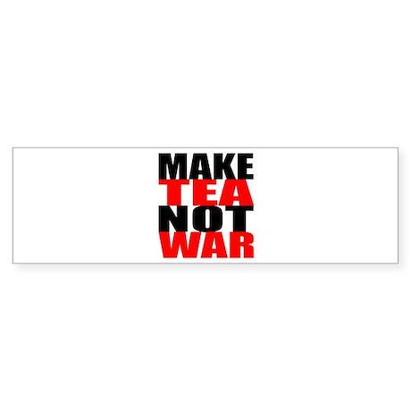 Make Tea Not War Bumper Sticker