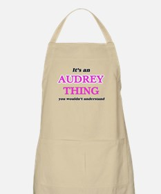 It's an Audrey thing, you wouldn&# Light Apron
