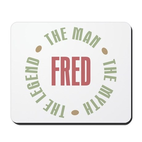 Fred Man Myth Legend Mousepad