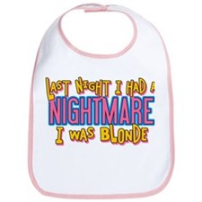 Blonde Nightmare Bib