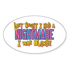 Blonde Nightmare Oval Decal