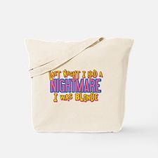 Blonde Nightmare Tote Bag