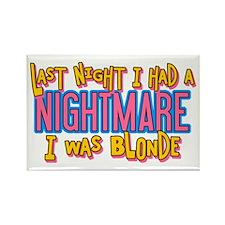 Blonde Nightmare Rectangle Magnet