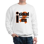 I Kicked Leukemia's Ass Sweatshirt