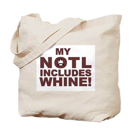 My NOTL Includes Whine!