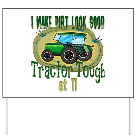 Tractor Tough 11th Yard Sign