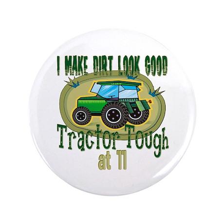 """Tractor Tough 11th 3.5"""" Button"""