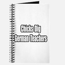 """""""Chicks Dig German Teachers"""" Journal"""