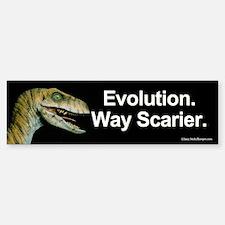 Evolution. Way Scarier. Bumper Sticker.