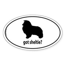 Got Sheltie? Oval Decal