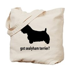 Got Sealyham Terrier? Tote Bag