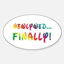 Newlywed Finally! Gay Marriage Oval Decal