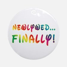 Newlywed Finally! Gay Marriage Ornament (Round)