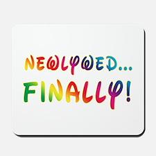 Newlywed Finally! Gay Marriage Mousepad