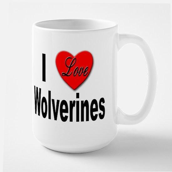 I Love Wolverines Large Mug