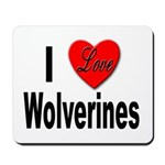 I Love Wolverines Mousepad