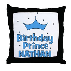 Birthday Prince Nathan! Throw Pillow