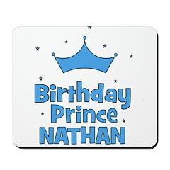 Birthday Prince Nathan! Mousepad