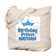 Birthday Prince Nathan! Tote Bag