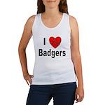 I Love Badgers Women's Tank Top