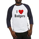 I Love Badgers (Front) Baseball Jersey