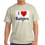 I Love Badgers Ash Grey T-Shirt