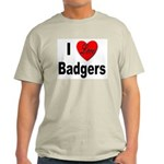 I Love Badgers (Front) Ash Grey T-Shirt