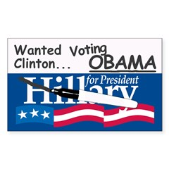 Wanted Clinton, Voting Obama Bumper Decal