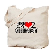 I love to shimmy Tote Bag