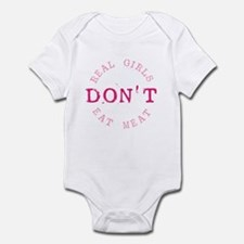 Real Girls Don't Eat Meat Infant Bodysuit