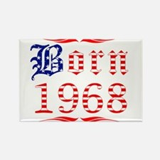 Born All American in 1968 Rectangle Magnet