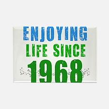 Enjoying Life Since 1968 Rectangle Magnet