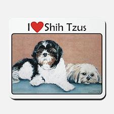 I love Shih Tzus Mousepad